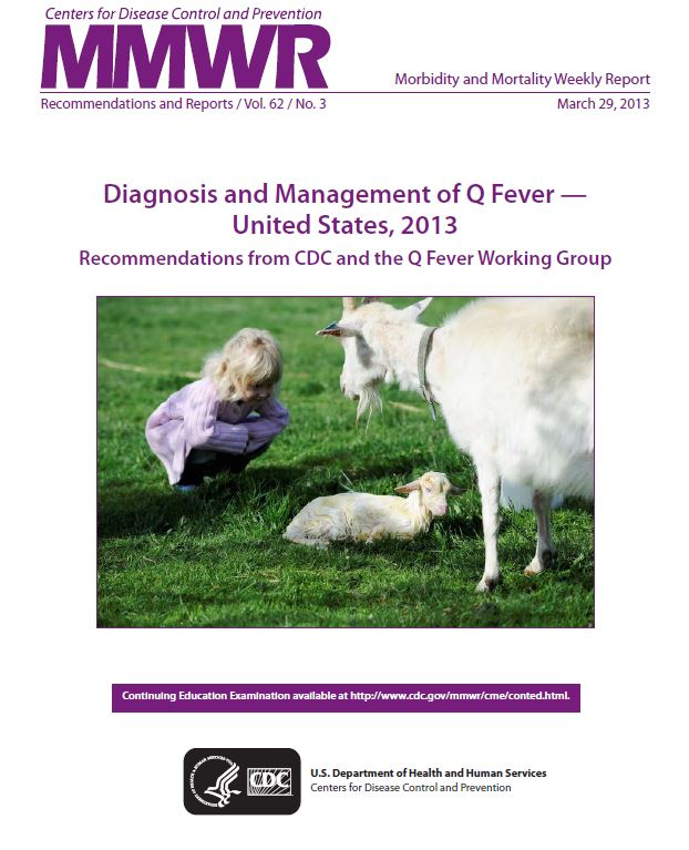 MMWR cover sheet.  Diagnosis and Managment of Q Fever - United States, 2013 Recommendations from CDC and the Q Fever Working Group.