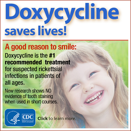 Doxycycline saves lives banner.  Doxycycline is the number 1 recommended treatment for suspected rickettsial infections in patients of all ages.