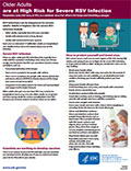 Fact sheet - Older Adults are at High Risk for Severe RSV Infection.