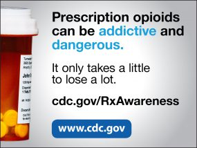 Prescription opioids can be addictive and dangerous. It only takes a little to lose a lot. cdc.gov/RxAwareness www.cdc.gov