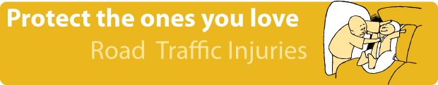 road traffic injuries banner: Protect the ones you love - Adult securing a child in a car seat
