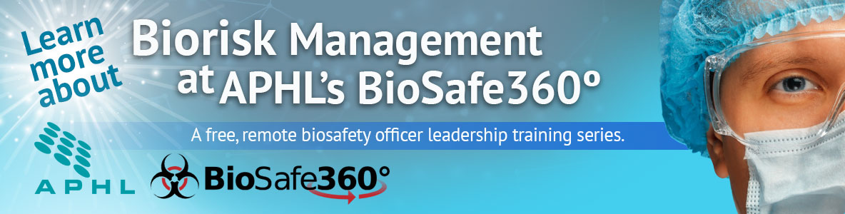 Biorisk Management at APHL's BioSafe 360
