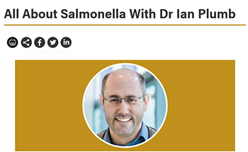 All About Salmonella with Dr. Ian Plumb on Infectious Diseases Consultant