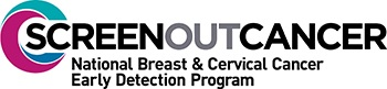 Powered by CDC: Screen Out Cancer - National Breast and Cervical Cancer Early Detection Program