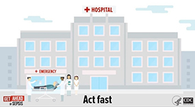 Animation: If you suspect sepsis, act fast.
