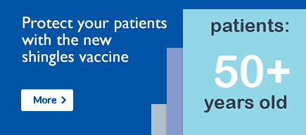 Protect your patients with the new shingles vaccine. More