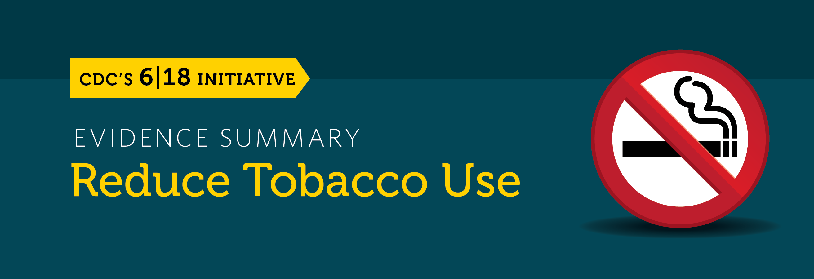 The reduce tobacco use evidence summary banner.