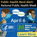 Public Health Nerd: national Public Health Week 2016