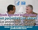 Ayude a prevenir las infecciones en pacientes con cáncer. Los proveedores de atención médica hacen su parte.