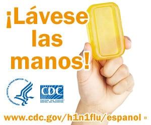 L�vese las manos con agua limpia y jab�n. Para obtener m�s informaci�n consulte www.cdc.gov/h1n1flu/espanol/