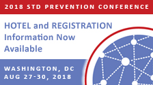 2018 STD Prevention Conference - Call for Abstracts - Through Feb. 16, 2018