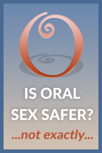 Risk of unprotected receptive oral sex