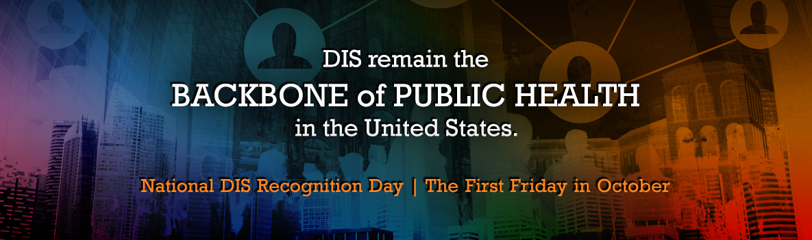 National Disease Intervention Specialists (DIS) Recognition Day