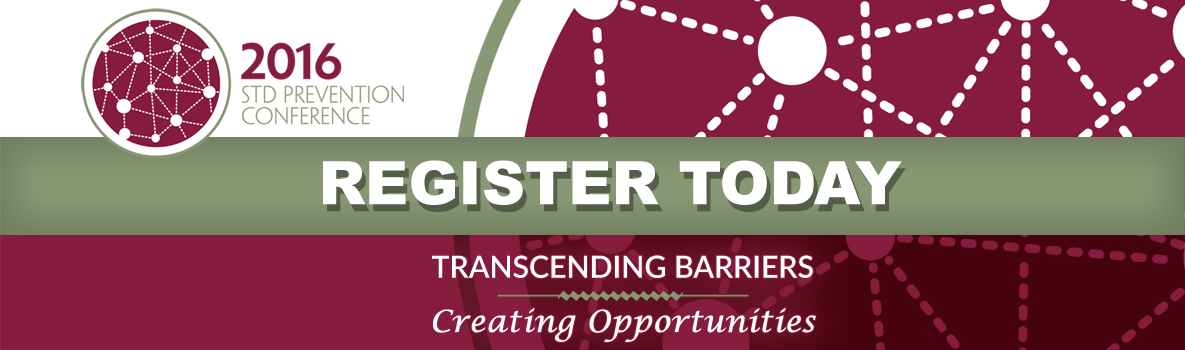 2016 STD Prevention Conference - Register Today
