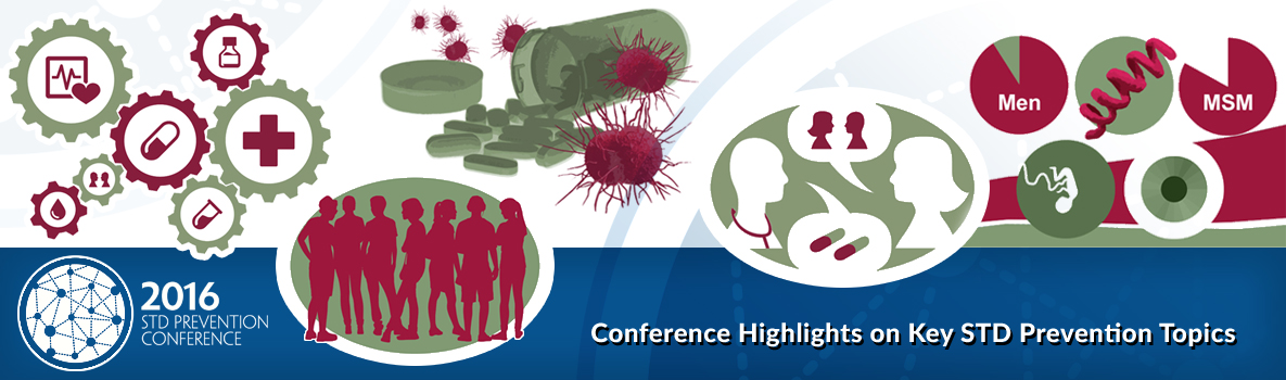 Conference Highlights on Key STD Prevention Topics