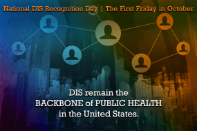 National Disease Intervention Specialist (DIS) Recognition Day