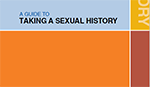 Guide to Taking A Sexual History