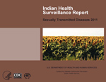 Indian Health Surveillance Report – Sexually Transmitted Diseases 2011