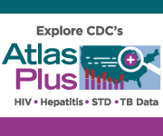 Explore CDC's Atlas Plus - HIV, Hepatitis, STD, TB Data