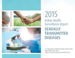 Indian Health Surveillance Report – Sexually Transmitted Diseases 2015