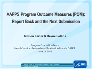 Report-Back and Update on the STD AAPPS Program Outcome Measures (POM)
