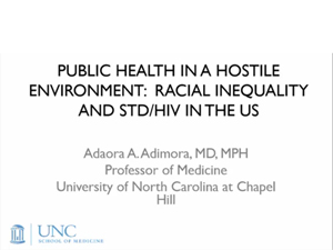 Public Health in a Hostile Environment: Racial Inequality and STD/HIV in the US