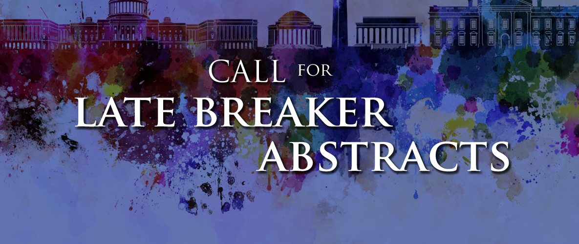 Call for Latebreaker Abstracts