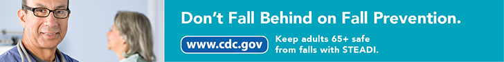 Dont Fall Behind on Fall Prevention. www.cdc.gov Keep adults 65+ safe from falls with STEADI.