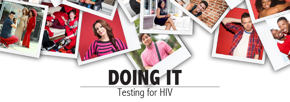 Doing It - Testing for HIV. #DoingIt Let's Stop HIV Together