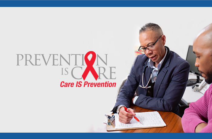 Prevention IS Care. Care IS Prevention.