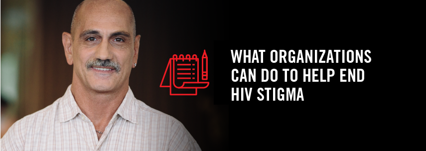 What Organizations Can Do To Help End HIV Stigma