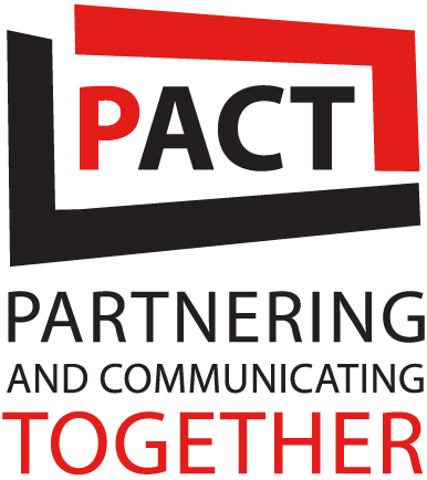 PACT: Partnering and Communicating Together