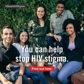 Image displays five young adults casually smiling, along with the following text: You can help stop HIV stigma. Find out how.