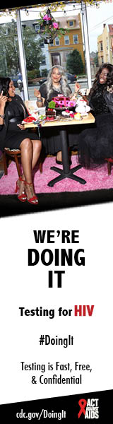 Doing It banner.  A group of three women having an elaborate and fun-filled tea party in the window of a café. I'm Doing It. Testing for HIV. Testing is Fast, Free & Confidential. cdc.gov/DoingIt #DoingIt HHS, CDC, Act Against AIDS
