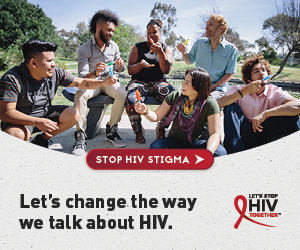 Let's change the way we talk about HIV. Stop HIV stigma.