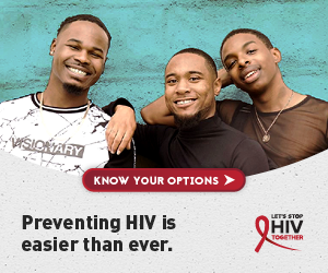 Preventing HIV is easier than ever. Let's Stop HIV Together.