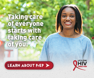 Talking care of everyone starts with taking care of you. Let's Stop HIV Together.