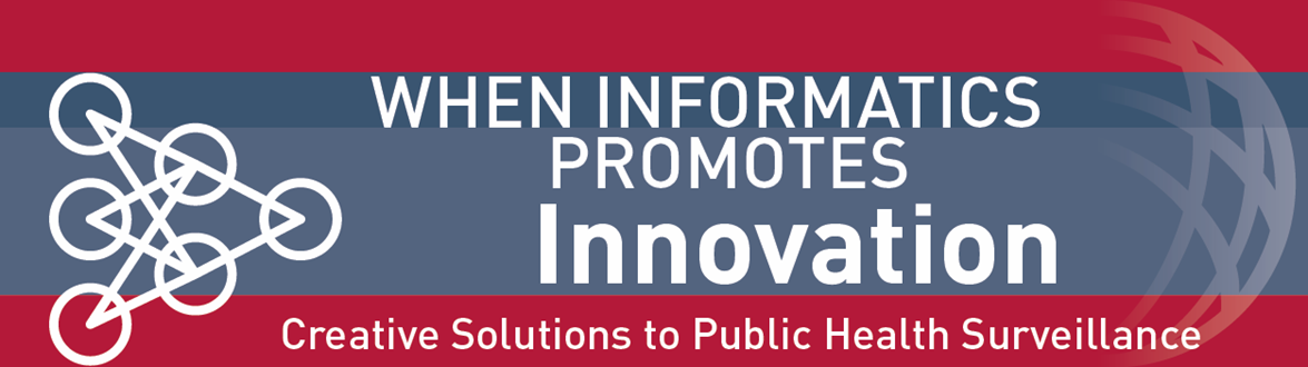 When informatics promotes innovation, creative solutions to public health surveillance