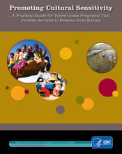 Promoting Cultural Sensitivity: A Practical Guide for Tuberculosis Programs That Provide Services to Persons from Burma