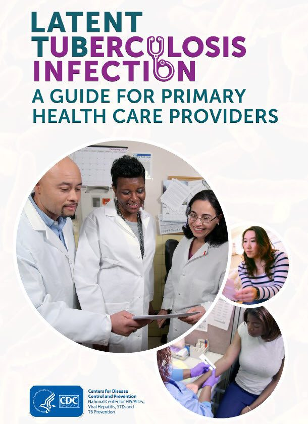 Latent Tuberculosis Infection: A Guide for Primary Health Care Providers
