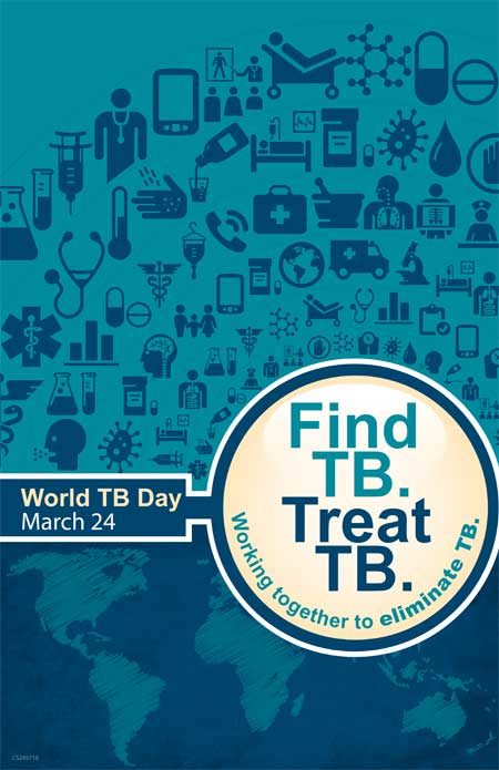 Image of World TB Day Poster - World TB Day, March 24, 2015: Find TB. Treat TB.