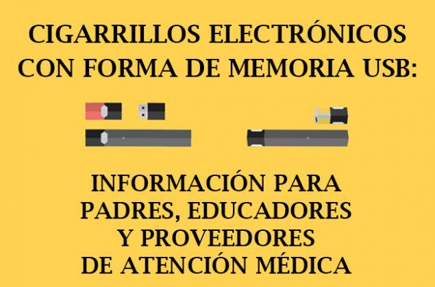 Cigarrillos electrónicos con forma de memoria USB: Información para padres, educadores y proveedores de atención médica