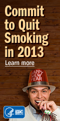 Commit to quit smoking in 2013. Learn more…