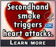 Secondhand Smoke Triggers Heart Attacks. Learn more…