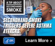 A Tip from a Former Smoker: Secondhand smoke triggers severe asthma attacks.