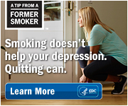 A Tip from a Former Smoker: Smoking doesn't help your depression. Quitting can.