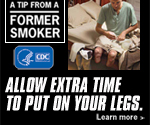 A Tip From a Former Smoker: Allow extra time to put on your legs. Learn more.