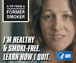 A Tip from a Former Smoker: I'm healthy and smoke-free. Learn how I quit.