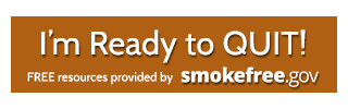 I'm Ready to Quit!  FREE resources provided by smokefree.gov