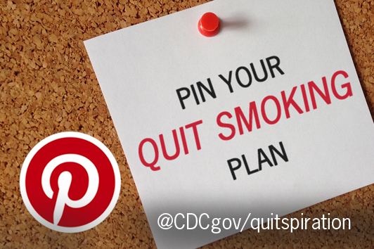 Picture of a corkboard with the Pinterest logo and a note with red thumbtack that says Pin Your Quit Smoking Plan then @CDCgov/quitspiration